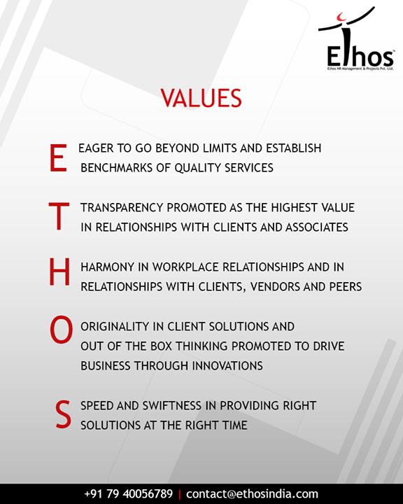 Our values  #EthosIndia #Ahmedabad #EthosHR #Recruitment
