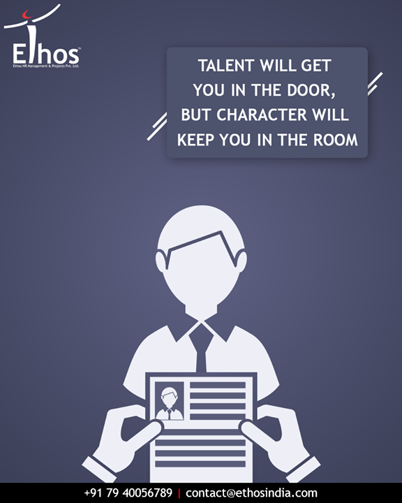 Your character will make you win the interview.  #ResumeTips #EthosIndia #Ahmedabad #EthosHR #Recruitment