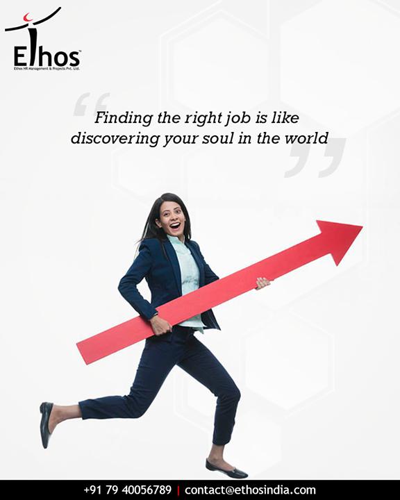 Matching your skills & interests carefully, at @EthosIndia we help you choose the right job.  #EthosIndia #Ahmedabad #EthosHR #Recruitment