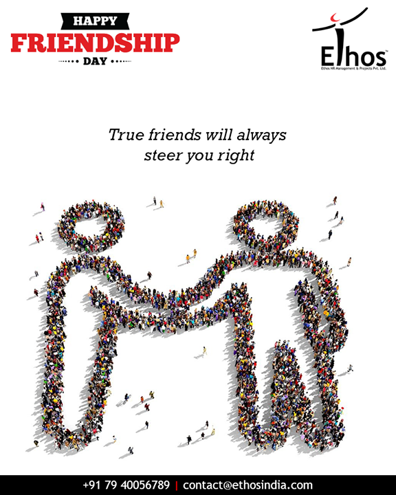 True friends will always steer you right  #HappyFriendshipDay #FriendshipDay18 #FriendshipDay #FriendshipDayCelebration #Friendship #Friends #EthosIndia #Ahmedabad #EthosHR #Recruitment