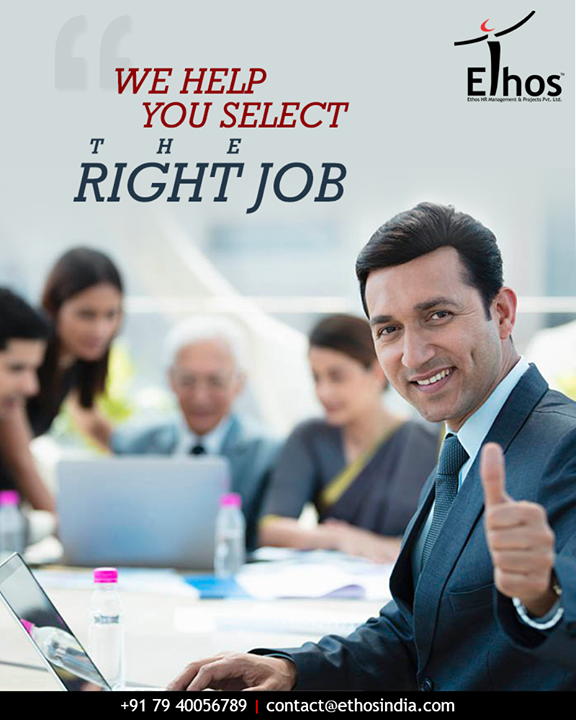The secret to happiness at work is the right job for enough money and work appreciation. Get in touch with us & we will assist you to you select the right job.  #HappyEmployment #EthosIndia #Ahmedabad #EthosHR #Recruitment #RPO #RecruitmentProcessOutsourcing