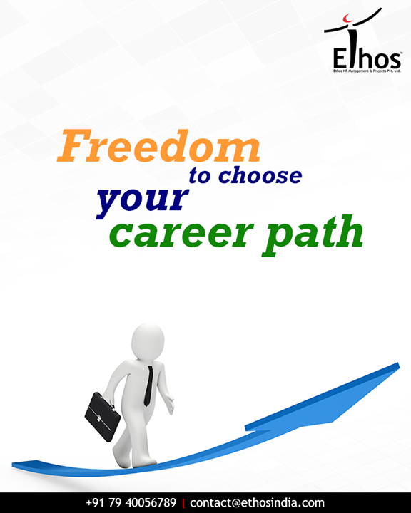 Can't decide about your career direction? Explore the numerous career choices and enjoy the freedom to choose your career path with Ethos India.  #FreedomToChooseCareer #FreedomToSuccess #Independence #IndependenceDay #CareerChoices #EthosIndia #Ahmedabad #EthosHR #Recruitment #RPO #RecruitmentProcessOutsourcing