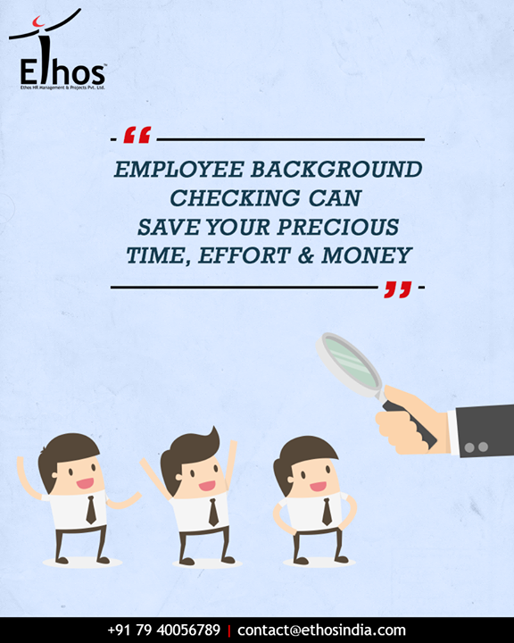 Today employee background checks are a common part of the hiring process because it helps to save your valuable precious time, effort and money. Make the #EmployeeBackgroundCheck process easier and smoother with Ethos India.  #RPO #RecruitmentProcessOutsourcing #EthosIndia #Ahmedabad #EthosHR #Recruitment #JobEmployment #CareerGuide #SuccessfulCareer #BPI #RPO #RecruitmentProcessOutsourcing