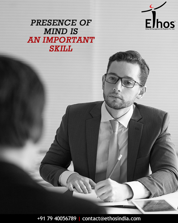 A job interview is not just a test of your knowledge; it is about your ability to use it at the right time. Presence of mind plays a key role in acing the interview.  #TuesdayTip #InterviewTip #CareerGuide #TipOfTheWeek #EthosIndia #Ahmedabad #EthosHR #Recruitment #RPO #SuccessfulCareer #BPI #RecruitmentProcessOutsourcing