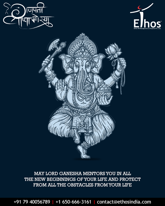 May Lord Ganesha mentors you all in the new beginnings of your life & protect from all the obstacles from your life!  #GaneshChaturthi #GanpatiBappaMorya #Ganeshotsav #HappyGaneshChaturthi #GaneshChaturthi2018 #EthosIndia #EthosHR #Recruitment #BPI #RPO #RecruitmentProcessOutsourcing