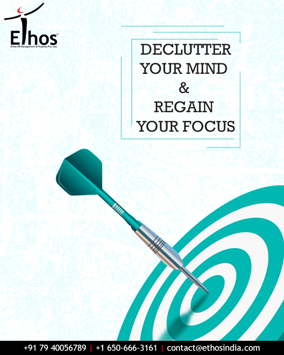 Feeling struck & finding difficulties in making a career decision? Declutter your mind and regain your focus with Ethos India  #MondayMotivation #DeclutterYourMind #RegainYourFocus #EthosIndia #Ahmedabad #EthosHR #Recruitment #RPO #BPI #RecruitmentProcessOutsourcing #CareerGuide