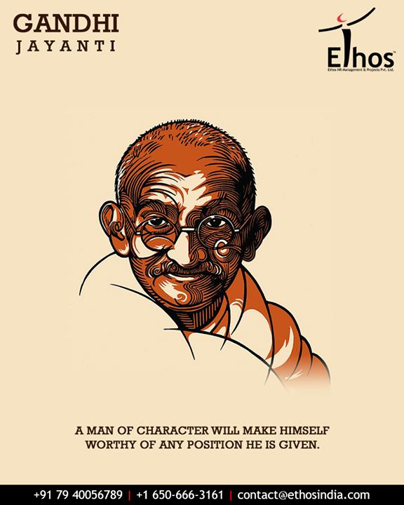 Ethos India,  GandhiJayanti, 2ndOct, MahatmaGandhi, EthosIndia, Ahmedabad, EthosHR, CareerGuide