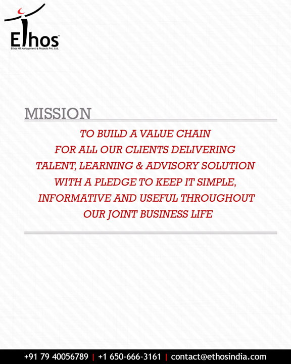 ::Our Mission::   #EthosIndia #Ahmedabad #EthosHR #Recruitment #CareerGuide #India