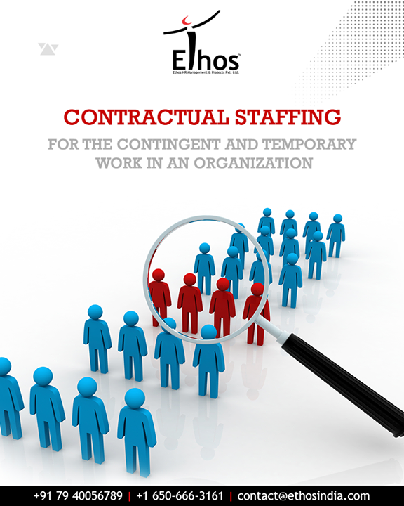 Ethos India helps you to find the best temporary or contractual staffing solutions. We understand contingent work needs of companies and that people with certain skill sets may not always fit the company's payroll.  #ContractualStaffing #EthosIndia #Ahmedabad #EthosHR #Recruitment #CareerGuide #India
