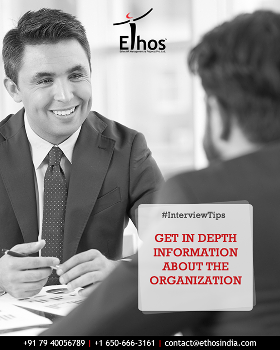 Before appearing for the interview, make sure that you have referred the website and other mediums to know about the organization as much as possible. Knowing and talking about the organization makes for a good conversation and gives a good impression.   #InterviewTips #KnowAboutOrganization #InterviewReady #EthosIndia #Ahmedabad #EthosHR #Recruitment #CareerGuide #India