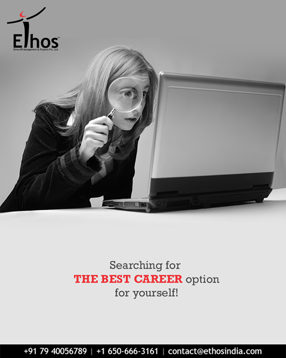 Ethos India can help you get the most appropriate career options for you.     #CareerOptions #CareerGrowth #EthosIndia #Ahmedabad #EthosHR #Recruitment #CareerGuide #India