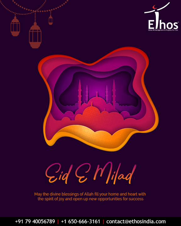 May the divine blessings of Allah fill your home and heart with the spirit of joy and open up new opportunities for success.  #EideMilad #EidMubarak #EthosIndia #Ahmedabad #EthosHR #Recruitment #CareerGuide #India