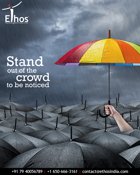 Ethos India's expert advice helps you to stand out of the crowd so that you are recognized by the right recruiters.  #StandOut #BeNoticed #ExpertAdvice #Recognized  #EthosIndia #Ahmedabad #EthosHR #Recruitment #CareerGuide #India