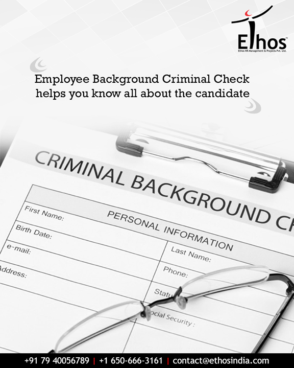Employee Background Criminal checks helps exclude people with criminal records who would be a crime risk. Organizations must conduct a criminal check to ensure other employees are safe and feel safe at their work environment.   #EmployeeBackgroundCheck #CriminalCheck #CrimeRisk  #EthosIndia #Ahmedabad #EthosHR #Recruitment #CareerGuide #India