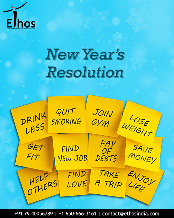 Ethos India,  NewYearResolution, EthosIndia, Ahmedabad, EthosHR, Recruitment, CareerGuide, India