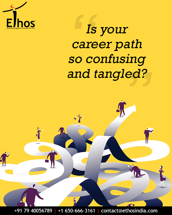 In the New Year, straighten up your career path with the correct choices with the help of Ethos India.  #CareerPath #Confusing #Tangled #CorrectCareerChoices    #EthosIndia #Ahmedabad #EthosHR #Recruitment #CareerGuide #India