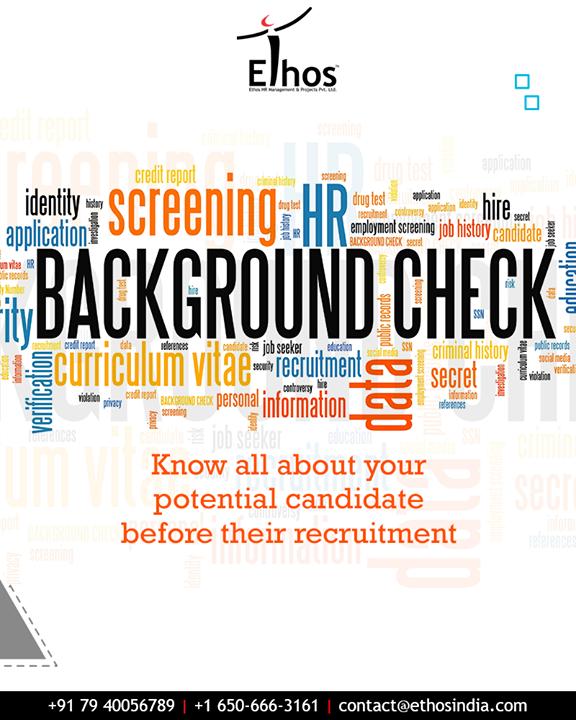 Ethos India,  EmploymentBackgroundCheck, EthosIndia, Ahmedabad, EthosHR, Recruitment, CareerGuide, India