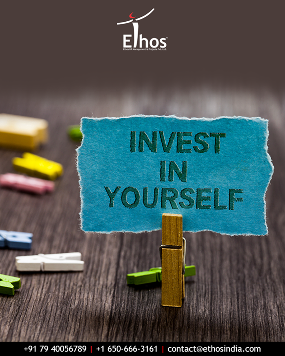 It pays the best interest.  #QOTD #TOTD #EthosIndia #Ahmedabad #EthosHR #Recruitment #CareerGuide #India