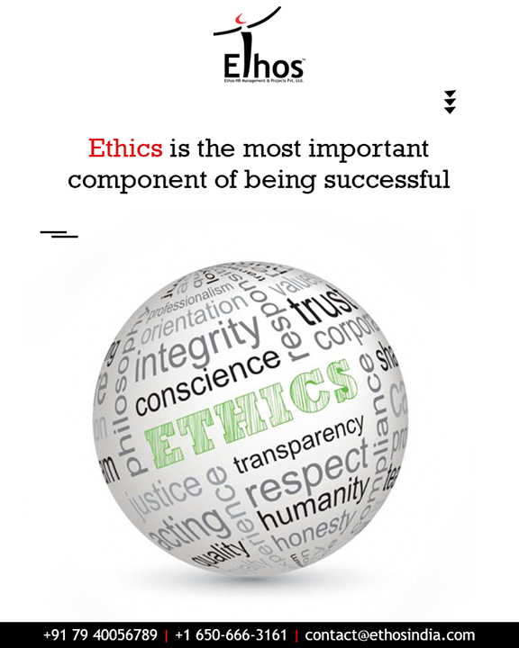 A strong work ethics and professional principles takes you a long way.  #WorkEthics #ProfessionalPrinciples #EthosIndia #Ahmedabad #EthosHR #Recruitment #CareerGuide #India