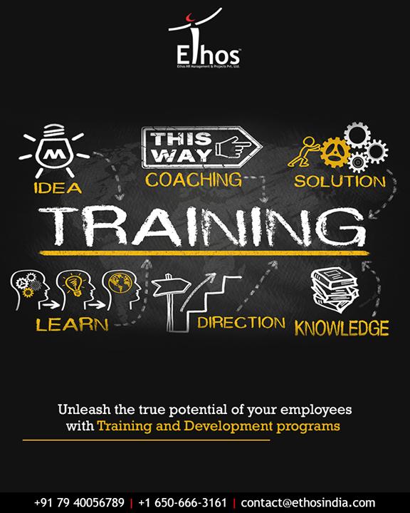 Ethos India,  TrainingAndDevelopment, EmployeeTraining, EthosIndia, Ahmedabad, EthosHR, Recruitment, CareerGuide, India