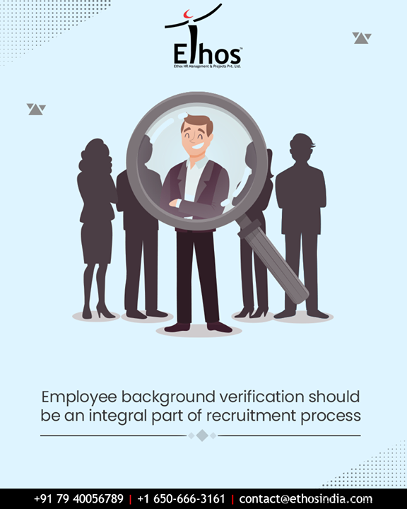 In this era of cut-throat competition, when it comes to the hiring of the best talent for your organization, it is important for HR managers to go deeper than bare eyes reveal. Make employee background verification an integral part of recruitment process & let the process be simplified with Ethos India.  #EmployeeBackgroundVerification #EthosIndia #Ahmedabad #EthosHR #Recruitment #CareerGuide #India