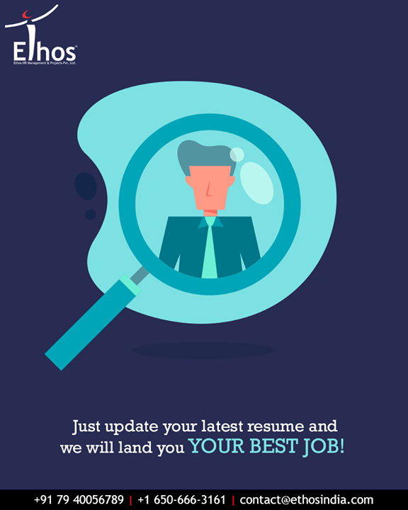 Done searching an apt job for you? Now, simply update your latest resume with all the fine details & let us find the perfect job for you!   #UploadYourResume #EthosIndia #Ahmedabad #EthosHR #Recruitment #CareerGuide #India