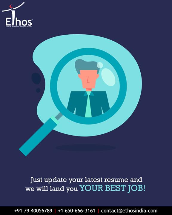 Ethos India,  UploadYourResume, EthosIndia, Ahmedabad, EthosHR, Recruitment, CareerGuide, India