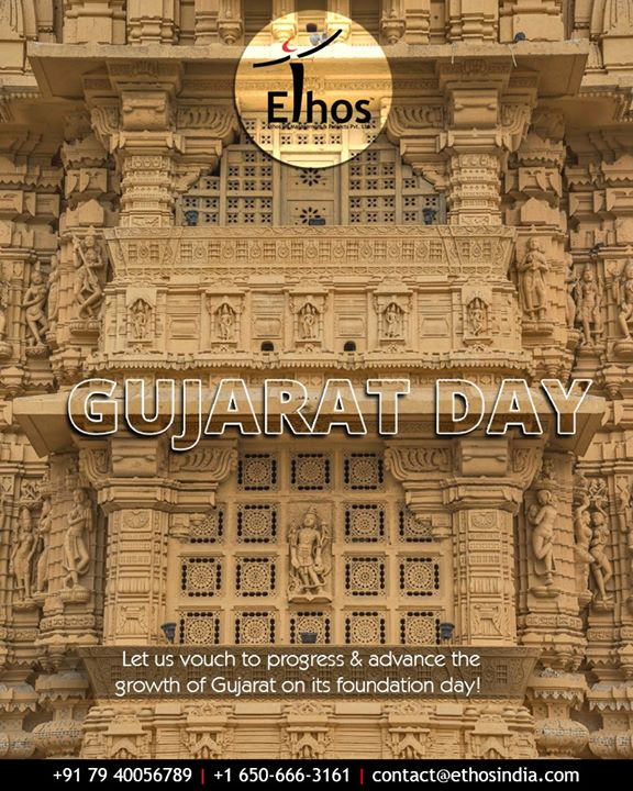 Let us vouch to progress & advance the growth of Gujarat on its foundation day!   #GujaratDay #GujaratFoundationDay #EthosIndia #Ahmedabad #EthosHR #Recruitment #CareerGuide #India