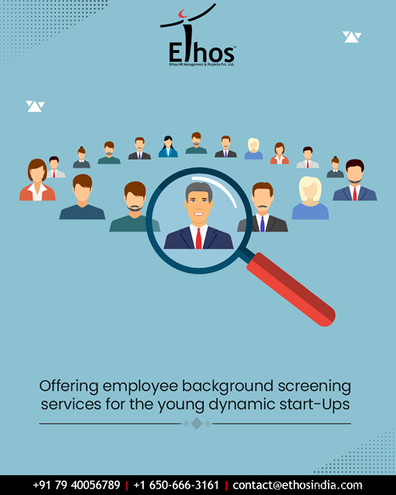 The right kind of manpower resources can do wonders to your organization while the wrong ones can prove to be disastrous. Understanding several facets of the cutting-edge competition at Ethos India we offer employee background screening services for the young dynamic start-Ups.  #EmployeeVerification #BackgroundVerification #EthosIndia #Ahmedabad #EthosHR #Recruitment #CareerGuide #India