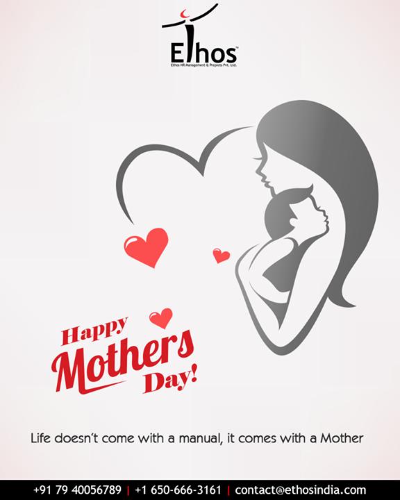 Ethos India,  MothersDay, MothersDay2019, MOM2019, HappyMothersDay, EthosIndia, Ahmedabad, EthosHR, Recruitment, CareerGuide, India