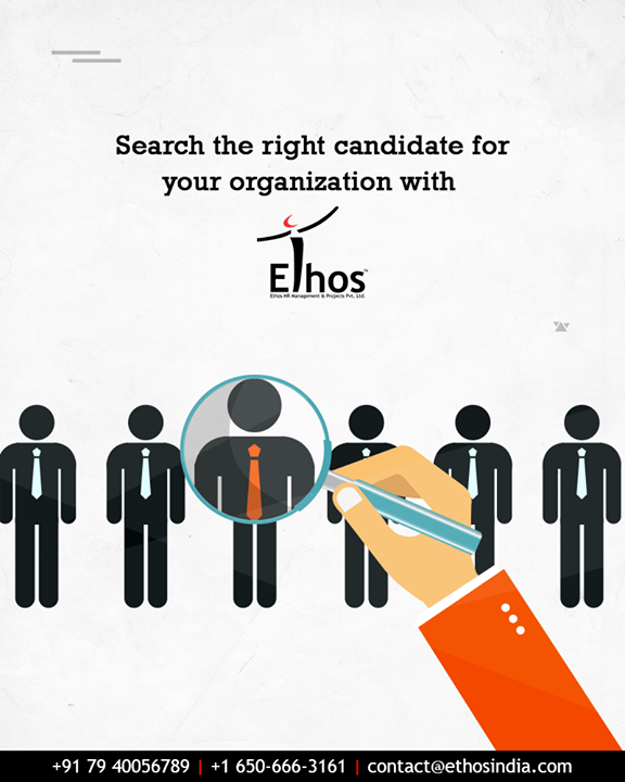 Ethos India helps the organizations in finding the right candidate from so versatile available options.  #EthosIndia #Ahmedabad #EthosHR #Recruitment #CareerGuide #India
