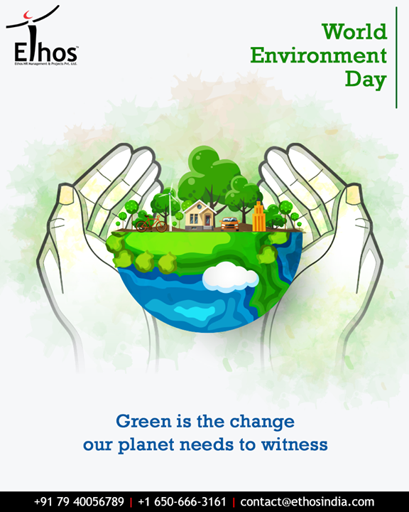 Green is the change our planet needs to witness.    #WorldEnvironmentDay #EnvironmentDay #SaveEnvironment #PledgeGreen #EthosIndia #Ahmedabad #EthosHR #Recruitment #CareerGuide #India