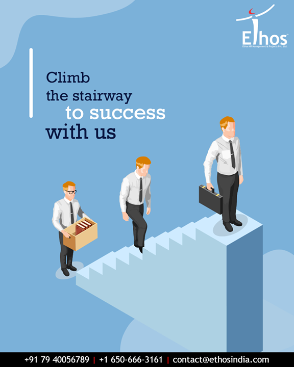 Step into the desire to become successful in life and climb the stairway to success with us.  #EthosIndia #Ahmedabad #EthosHR #Recruitment #CareerGuide #India