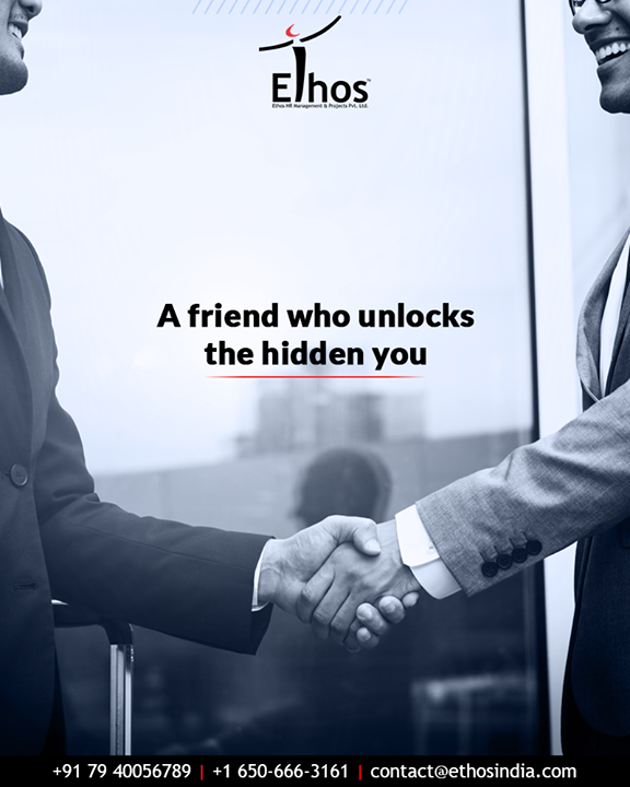 Friends and friendship always have an influence on your career. Discover that friend who unlocks the hidden you!  #EthosIndia #Ahmedabad #EthosHR #Recruitment #CareerGuide #India