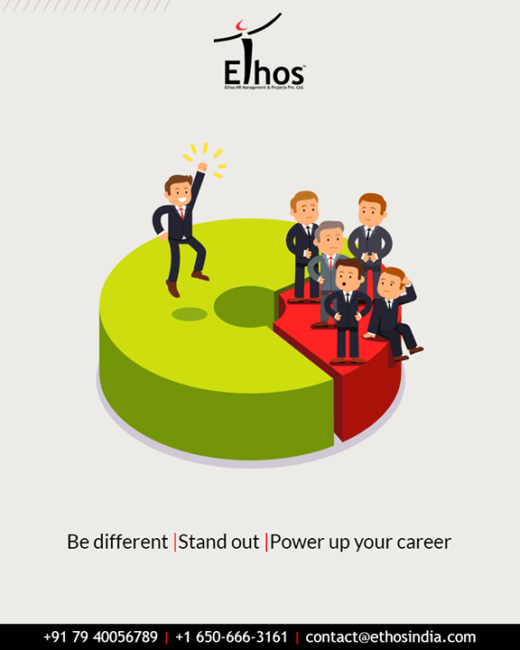 Be different, stand out from your competitors and get hired for your dream job!  #TipOfTheDay #CareerOpportunities #EthosIndia #Ahmedabad #EthosHR #Recruitment #CareerGuide #India
