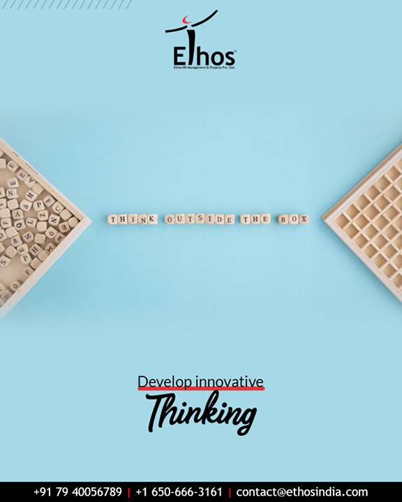 Think outside the box and develop innovative thinking because of the blend of innovation & creativity boosts your productivity.  #TipOfTheDay #CareerOpportunities #EthosIndia #Ahmedabad #EthosHR #Recruitment #CareerGuide #India