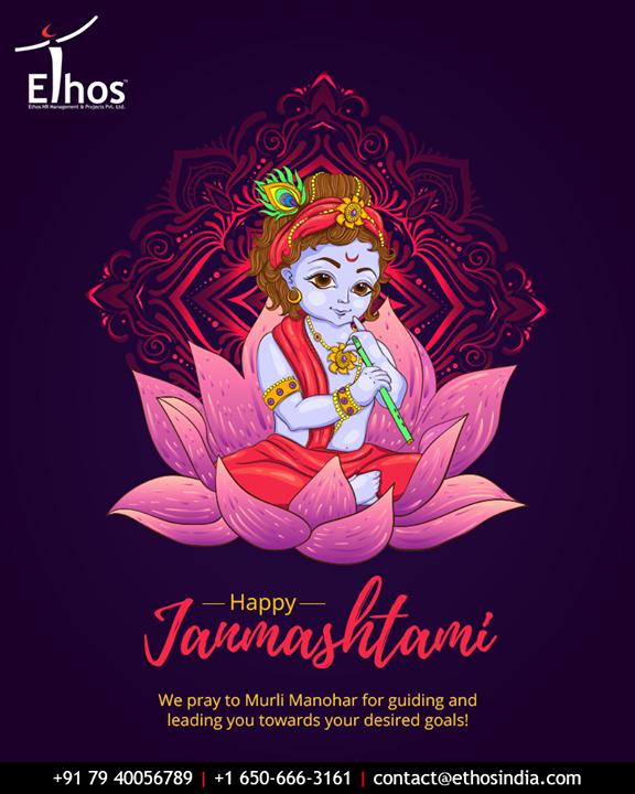 We pray to Murli Manohar for guiding and leading you towards your desired goals!  #LordKrishna #Janmashtami #HappyJanmashtami #Janmashtami2019 #EthosIndia #Ahmedabad #EthosHR #Recruitment #CareerGuide #India