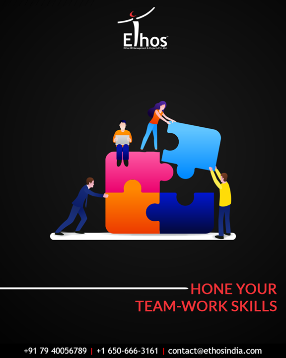 Hone your team-work skills and build up the collaboration skills to create the perfect synergy at the workplace.  #EthosIndia #Ahmedabad #EthosHR #Recruitment #CareerGuide #India