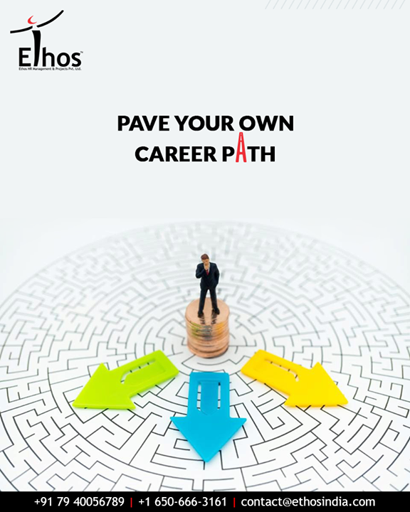 You do not have to follow the majority; follow the career path that makes you feel interested. Pave your own career path with Ethos India.  #EthosIndia #Ahmedabad #EthosHR #Recruitment #CareerGuide #India
