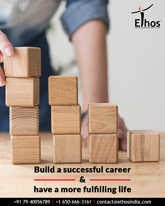 Let nothing prevent you from building a successful career & having a more fulfilling life.  #EthosIndia #Ahmedabad #EthosHR #Recruitment #CareerGuide #India