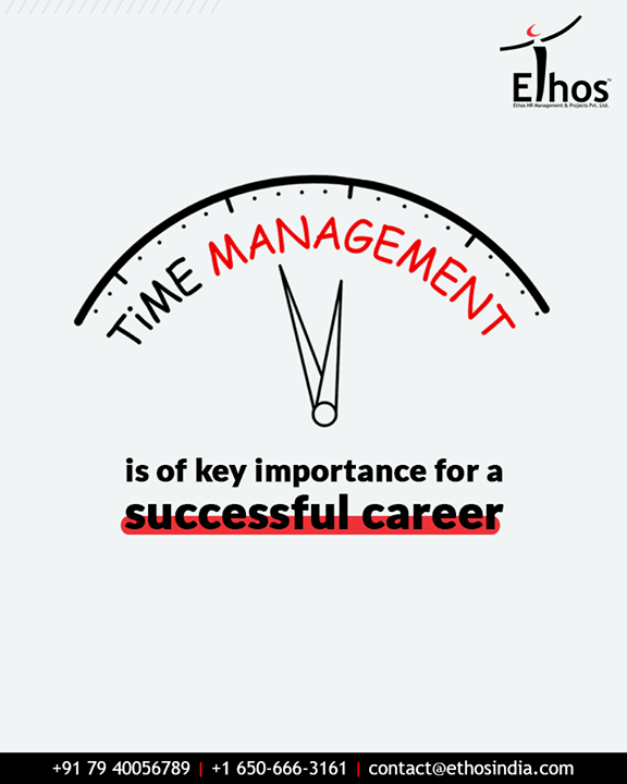 #DidYouKnow?  Time management makes you more disciplined and a better potent candidate. It is of key importance for a successful career.  #TipOfTheDay #EthosIndia #Ahmedabad #EthosHR #Recruitment #CareerGuide #India