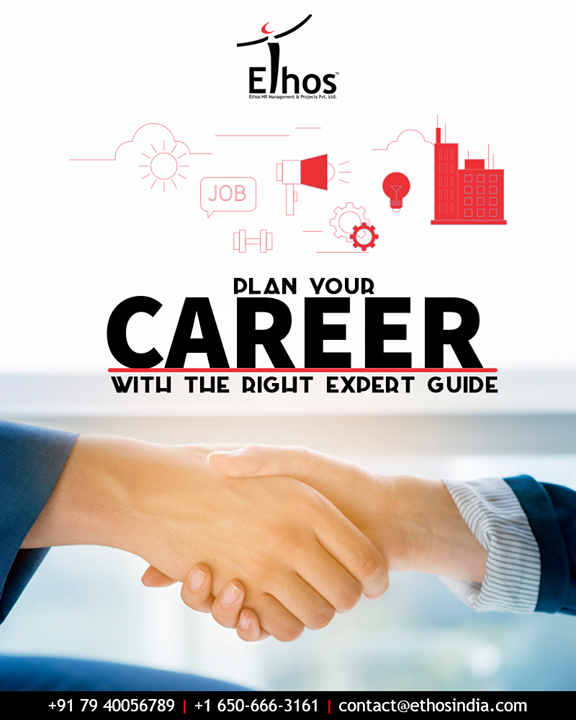 An expert guide can create an oasis of difference in your career graph. Plan your career with the right expert guide!  #EthosIndia #Ahmedabad #EthosHR #Recruitment #CareerGuide #India
