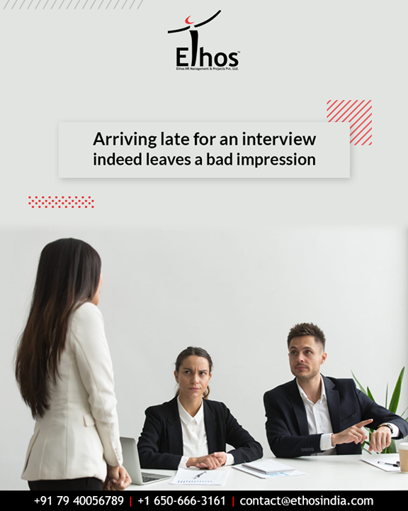 It might sound cliché, but it is true that arriving late for an interview indeed leave a bad impression. Showing up a little early on the other hand gives you the breathing time and space to de-stress.  #InterviewTip #TipOfTheDay #EthosIndia #Ahmedabad #EthosHR #Recruitment #CareerGuide #India