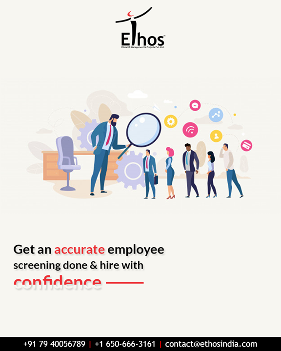 Searching to get in touch with an agency that will help you get employee background screening done quickly, accurately & effectively? We are just a phone call away. Get the screening done like a pro and hire with confidence.  #EthosIndia #Ahmedabad #EthosHR #Recruitment #CareerGuide #India