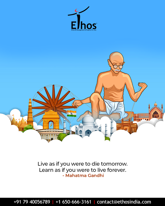 Ethos India,  GandhiJayanthi, GandhiJayanthi2019, MahatmaGandhi, Gandhi150, MohandasKaramchandGandhi, EthosIndia, Ahmedabad, EthosHR, Recruitment, CareerGuide, India