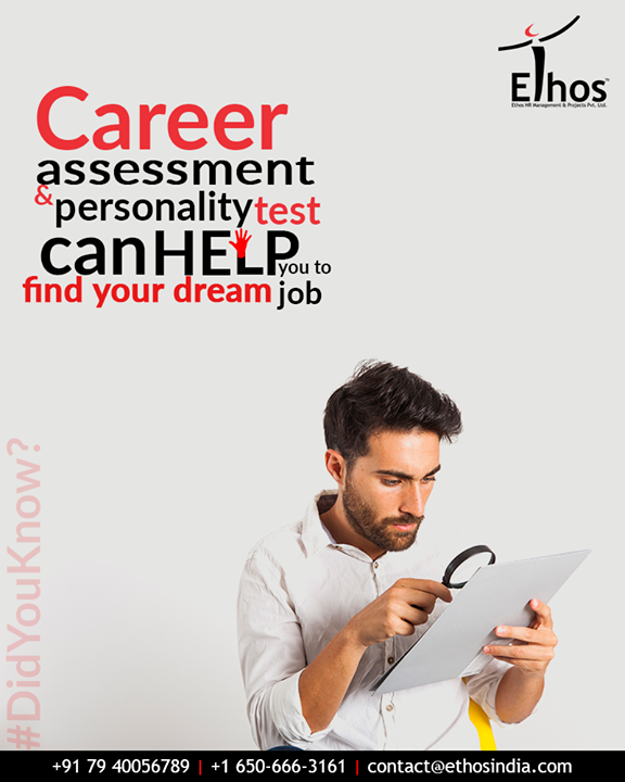 #DidYouKnow? Yes, dream jobs exist in real life too; career assessment & personality test can help you to find your dream job.  #EthosIndia #Ahmedabad #EthosHR #Recruitment #CareerGuide #India