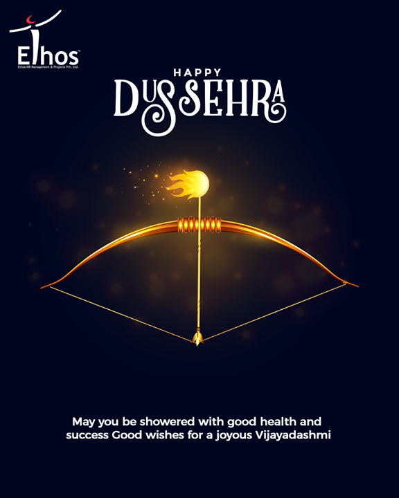 May you be showered with good health and  success Good wishes for a joyous Vijayadashmi  #HappyDussehra #Dussehra #Dussehra2019 #Vijayadashami #Festival #EthosIndia #Ahmedabad #EthosHR #Recruitment #CareerGuide #India