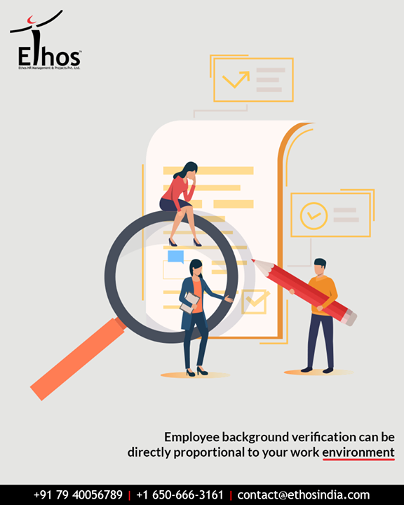 #DidYouKnow? Employee background verification can be directly proportional to your work environment. Now hiring candidates with personal & professional credibility will be easier!  #EthosIndia #Ahmedabad #EthosHR #Recruitment #CareerGuide #India