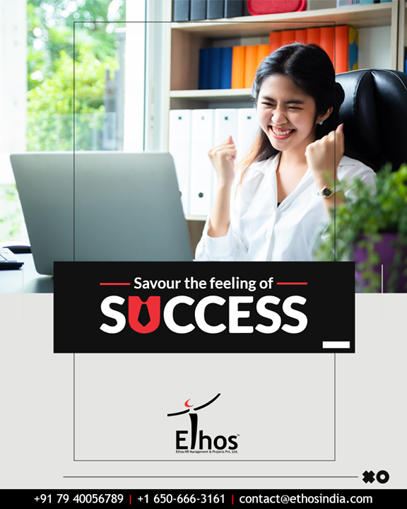 Wake up with determination, make the most of your present time and savour the feeling of success.  #EthosIndia #Ahmedabad #EthosHR #Recruitment #CareerGuide #India