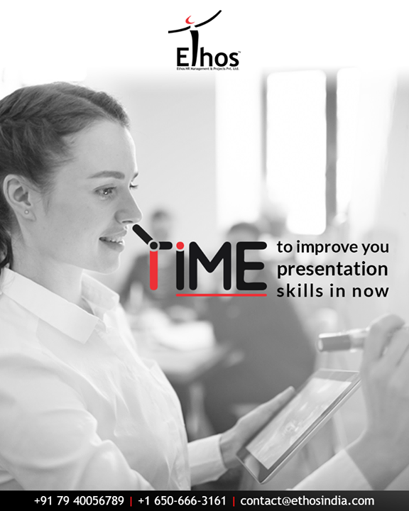 You too wish to deliver an impressive presentation?  Then the right time to improve and enhance your presentation skills is now!  #EthosIndia #Ahmedabad #EthosHR #Recruitment #CareerGuide #India